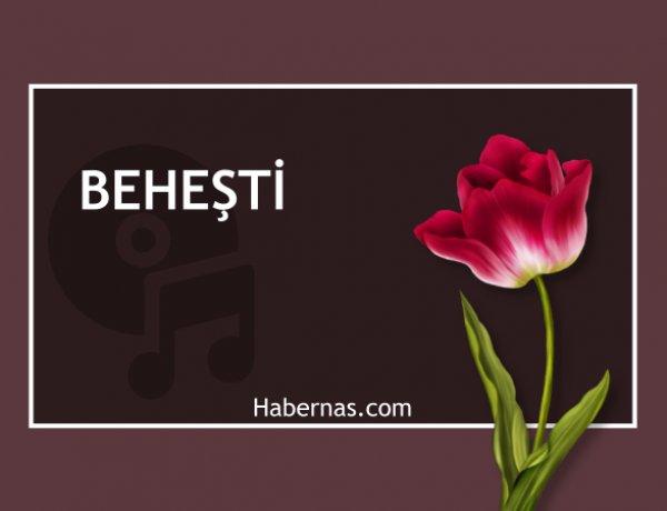 BEHEŞTİ